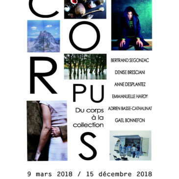 LANCEMENT DE LA PROGRAMMATION 2018 « CORPUS, DU CORPS A LA COLLECTION »