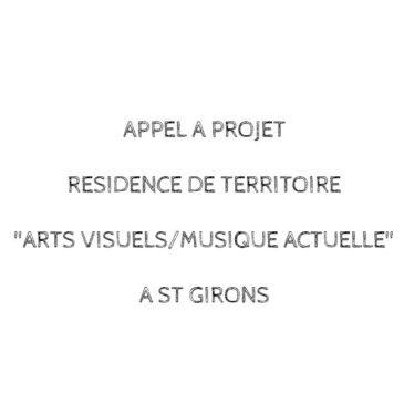 Appel à projet Résidence de territoire à St-Girons