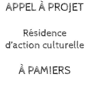 Appel à projet – Résidence d'action culturelle.